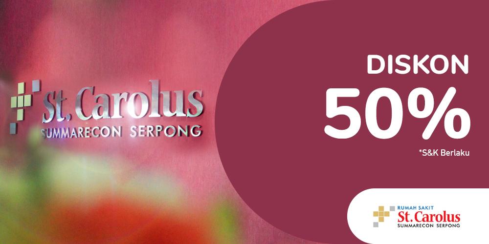 Gambar promo Diskon 50% Administrasi + Diskon 10% Biaya Lab RS St Carolus Summarecon Serpong dari RS St Carolus Summarecon Serpong